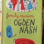 Family Reunion by Ogden Nash, 1952