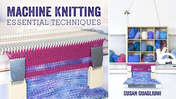 Machine Knitting, Essential Techniques class on Craftsy