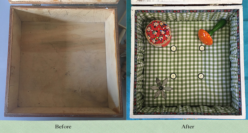 Wooden box before and after lining with a buttoned base and gathered trim.