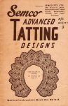 Semco Advanced Tatting Designs