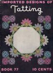 Imported Designs of Tatting Book Number 77