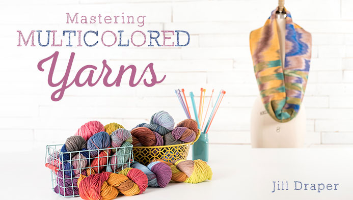 Mastering Multicolored Yarns, knitting class on Craftsy