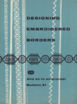 And So To Embroider 31 – Designing Embroidered Borders