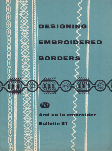 And So To Embroider bulletin 31 by the NDS
