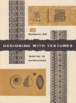And So To Embroider 35 – Designing with Textures