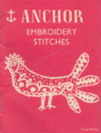 Anchor Embroidery Stitches, First Series