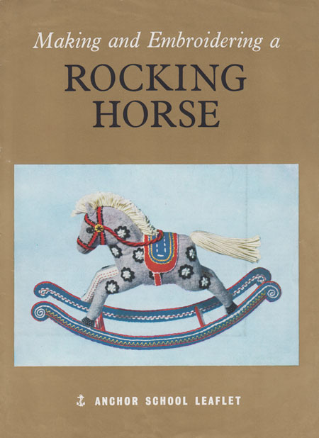 Making and Embroidering a Rocking Horse. An Anchor school leaflet