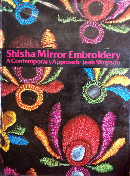 "Cover of the book ""Shisha Mirror Embroidery"" by Jean Simpson."