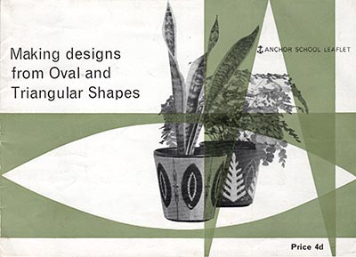 Cover of the making designs from oval and triangular shapes leaflet by Anchor School Embroidery