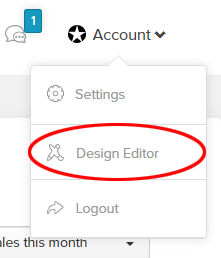 "A screenshot from Payhip showing the drop down menu after clicking on ""Account""in the man menu. There is an oval around the words ""Design Editor""."